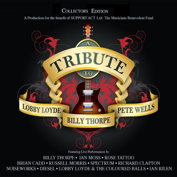 Tribute To Lobby Loyde, Billy Thorpe and Pete Wells (Various Artists)