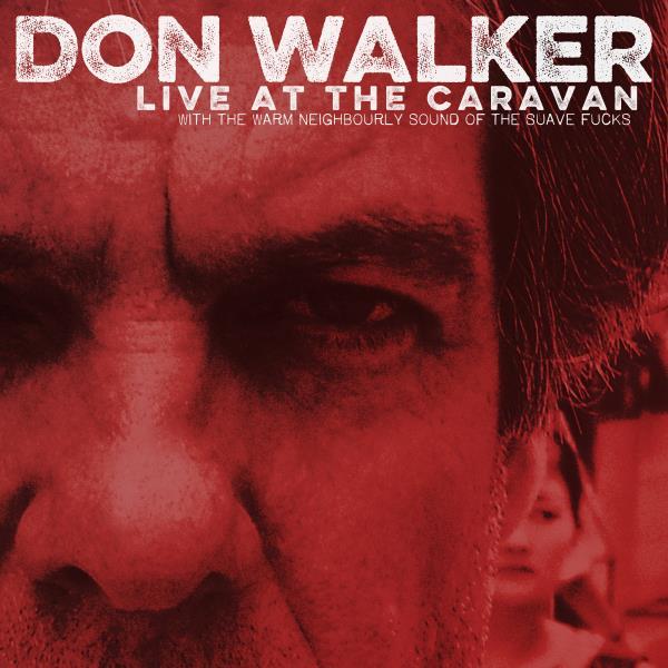 Live At The Caravan - Vinyl 2LP (Don Walker)