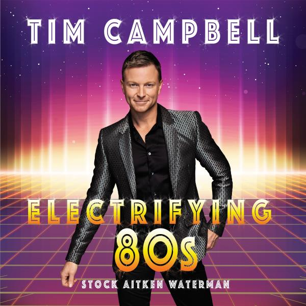 ELECTRIFYING 80s Stock Aitken Waterman (Tim Campbell)