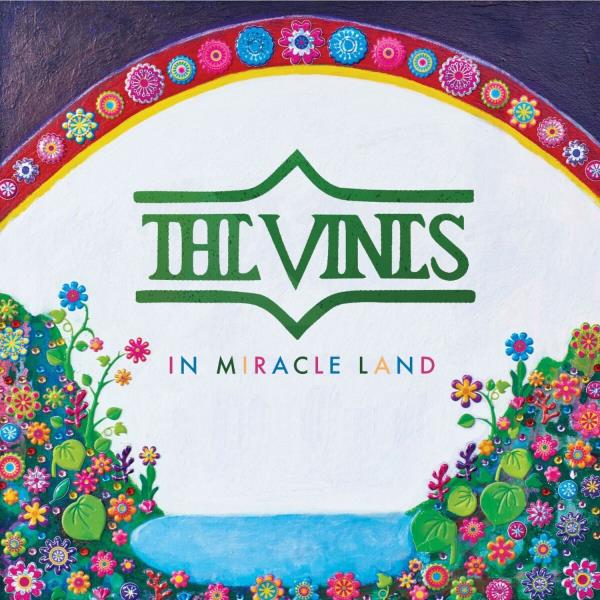 In Miracle Land (The Vines)