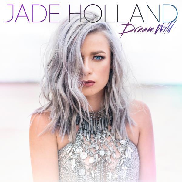 Dream Wild (Jade Holland)