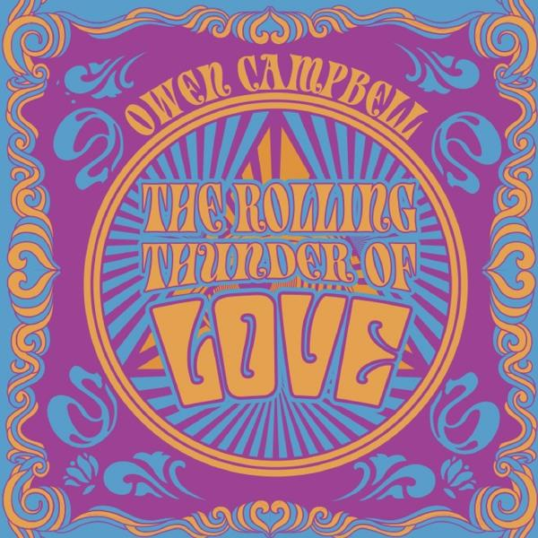 The Rolling Thunder Of Love (Owen Campbell)