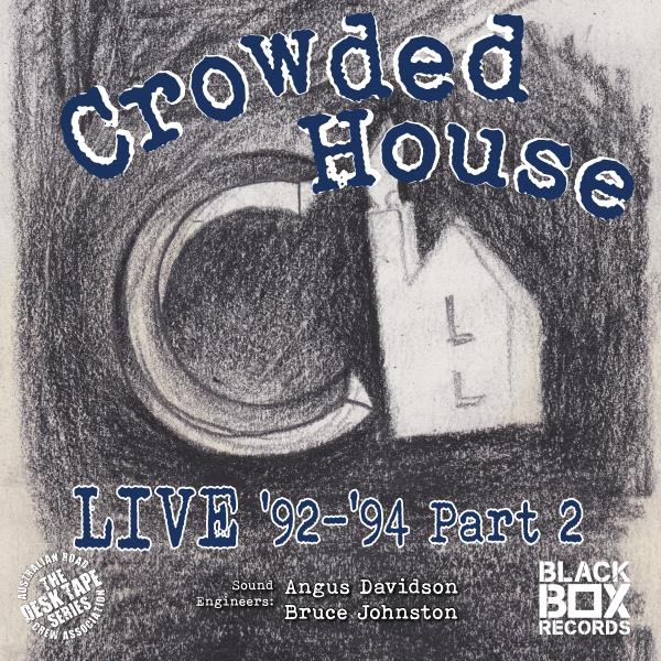 Live 92-94, Pt. 2 (Crowded House)