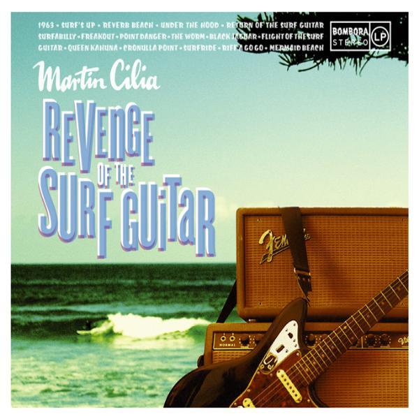 Revenge of the Surf Guitar (Martin Cilia)