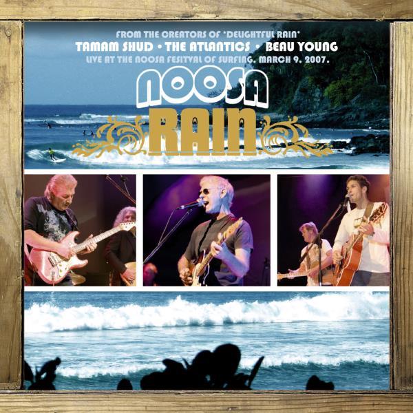 Noosa Rain (Beau Young, Tamam Shud & The Atlantics)