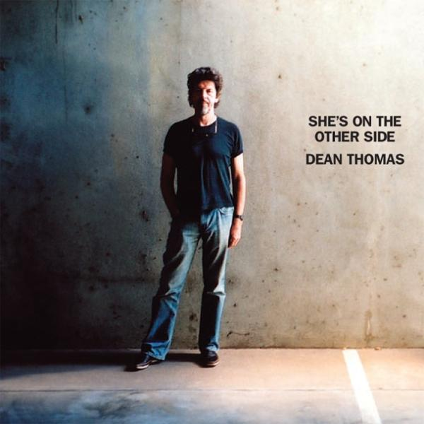 She's On The Other Side (Dean Thomas)