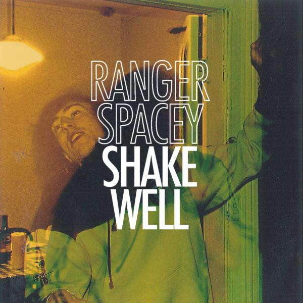 Shake Well (Ranger Spacey)