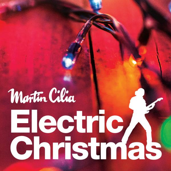Electric Christmas (Martin Cilia)